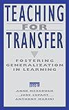 Teaching for Transfer: Fostering Generalization in Learning