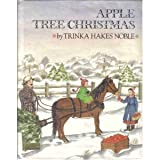 Apple Tree Christmas (0803701039) by Trinka Hakes Noble