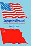 img - for Superpowers Defeated: Vietnam and Afghanistan Compared: A Comparison of Vietnam and Afghanistan by Douglas A. Borer (1999-04-29) book / textbook / text book