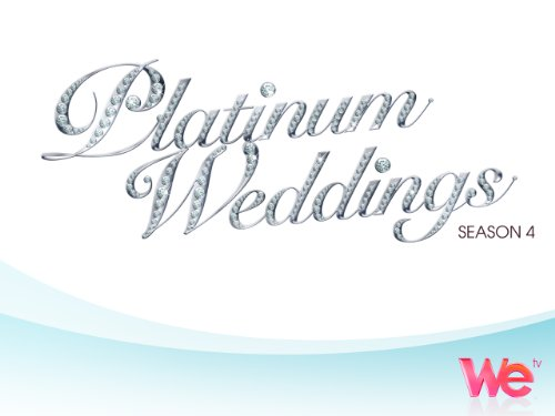 Platinum Weddings Season 4