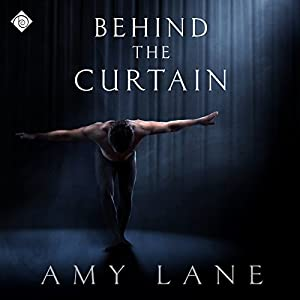 Behind the Curtain | [Amy Lane]