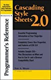 Cascading Style Sheets 2.0 Programmer's Reference (0072131780) by Meyer, Eric A.