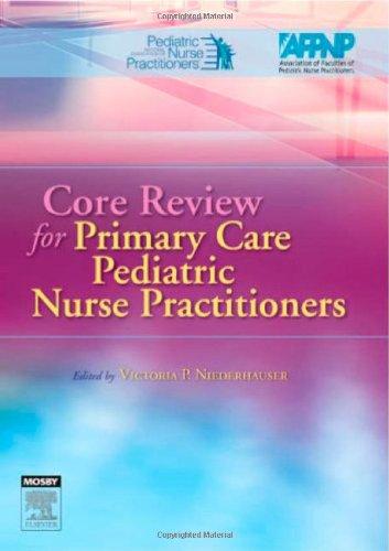 Core Review For Primary Care Pediatric Nurse Practitioners, 1E