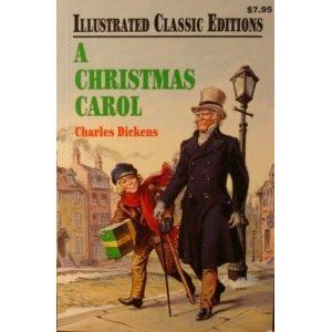 Christmas Carol - Illustrated Classic Editions