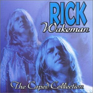 Rick Wakeman - The Caped Collection - Lyrics2You