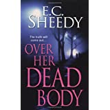 Over Her Dead Bodyby Ec Sheedy