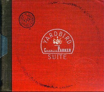 Charlie Parker - Yardbird Suite: The Ultimate Charlie Parker - Zortam Music