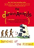The Darwin Awards III: Survival of the Fittest (0525947736) by Wendy Northcutt