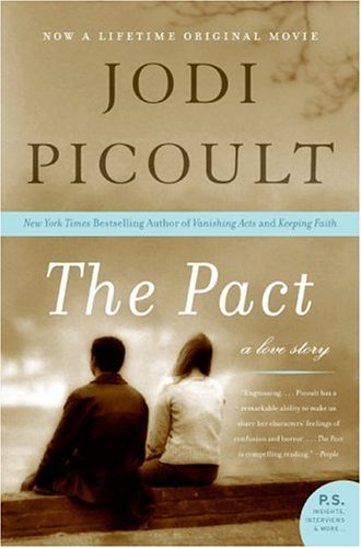 The Pact  A Love Story, Jodi Picoult