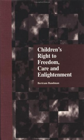 Children'S Right To Freedom, Care And Enlightenment (Garland Reference Library Of Social Science) front-1045317