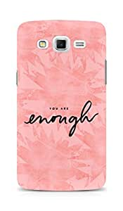 AMEZ you are enough Back Cover For Samsung Galaxy Grand Max