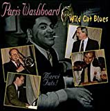 echange, troc Paris Washboard - Wild Cat Blues