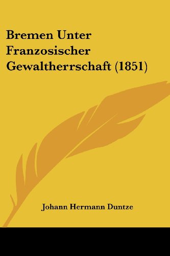 Bremen Unter Franzosischer Gewaltherrschaft (1851)