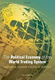 img - for The Political Economy of the World Trading System (Paperback - Revised Ed.)--by Bernard M. Hoekman [2010 Edition] book / textbook / text book