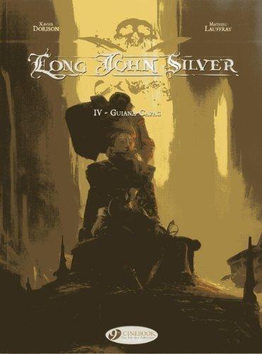 long-john-silver-vol4-guiana-capac-by-xavier-dorison-mathieu-lauffray-2013-paperback