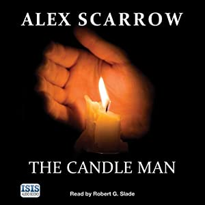 The Candle Man | [Alex Scarrow]