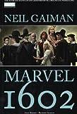 Neil Gaiman: Marvel 1602 title=