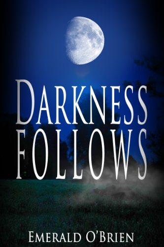 Free Kindle Book : Darkness Follows