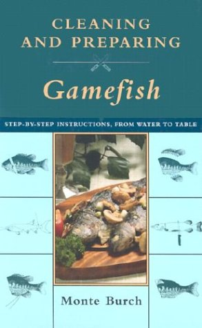 Cleaning and Preparing Gamefish: Step-by-Step Instructions, from Water to Table