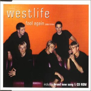 Westlife - Fool Again 2000 Remix - Zortam Music