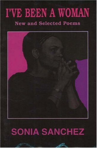 I've Been a Woman: New and Selected Poems (English and English Edition)