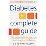 Diabetes: The Complete Guide - The Essential Introduction to Managing Diabetesby Rowan Hillson