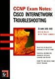 img - for Ccnp Exam Notes: Cisco Internetwork Troubleshooting book / textbook / text book