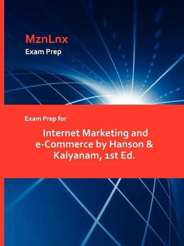Exam Prep for Internet Marketing and E-Commerce by Hanson & Kalyanam, 1st Ed.