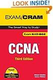 CCNA Exam Cram (Exam 640-802) (3rd Edition)