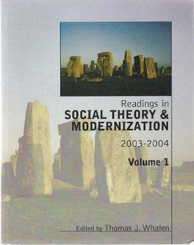 Readings in Social Theory & Modernization 2003-2004 - Vol 1 (Custom Publication) (1)