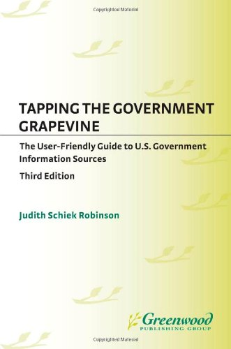 Tapping the Government Grapevine: The User-Friendly Guide...