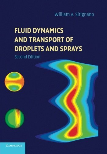 Fluid Dynamics and Transport of Droplets and Sprays 2nd edition by Sirignano, William A. (2014) Paperback PDF