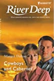 img - for Cowboys And Cabernet (Crystal Creek, No 2) book / textbook / text book