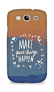 AMEZ make good things happen Back Cover For Samsung Galaxy S3 Neo