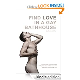 Find Love In A Gay Bathhouse