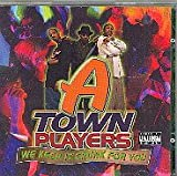 echange, troc A Town Players - We Keep It Crunk For You