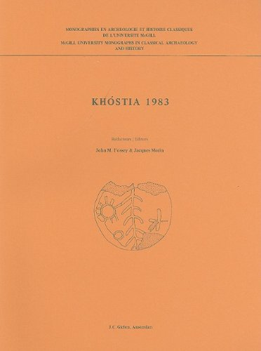 Khostia, 1983: Preliminary Report on the Second Season of Canadian Excavations at Khostia Boiotia, Central Greece (Mcgil