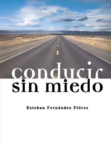 CONDUCIR SIN MIEDO