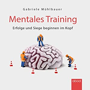 Mentales Training Hörbuch