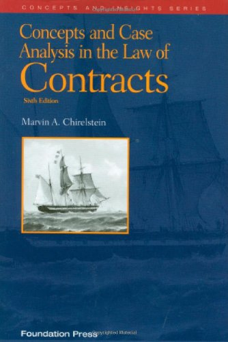 Concepts and Case Analysis in the Law of Contracts, 6th (Concepts and Insights Series)