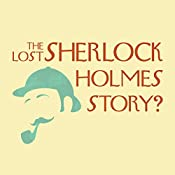 The Lost Sherlock Holmes Story? | [Anonymous]