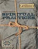 img - for Venture In: Spiritual Practices, Volume I book / textbook / text book