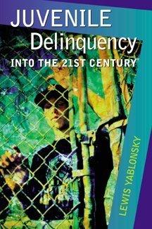Juvenile Delinquency: Into the Twenty-First Century PDF