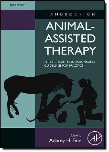 Handbook on Animal-Assisted Therapy, Third Edition:...