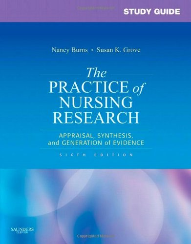 Study Guide for The Practice of Nursing Research:...