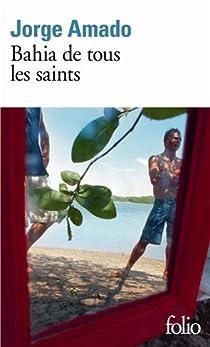 Bahia de tous les saints par Amado