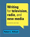 Writing for Television, Radio, and New Media (Cengage Series in Broadcast and Production)