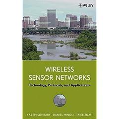 【クリックでお店のこの商品のページへ】Wireless Sensor Networks: Technology, Protocols, and Applications [ハードカバー]