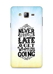 AMEZ never to late to reach where you are going Back Cover For Samsung Galaxy ON5