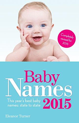 Noms de bébé d'ici à 2015 : noms de bébé les meilleures cette année : un Etat